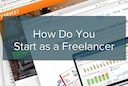 How Do You Start as a Freelancer